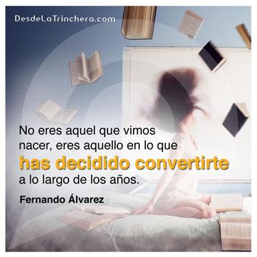 Los próximos dueños del futuro - Fernando Alvarez - no eres aquel que vimos nacer eres aquello en lo que has decidido convertirte