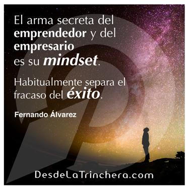 Cómo tu mindset, está limitando tu éxito - Fernando Alvarez - El arma secreta del emprendedor y del_empresario es su mindset Habitualmente separa el fracaso de _exito