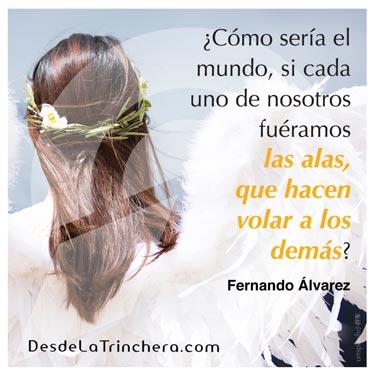 Pablo Neruda me enseñó del liderazgo y la influencia - Fernando Alvarez - Como seria el mundo si cada uno de_nosotros fueramos las alas que hacen volar a los demas